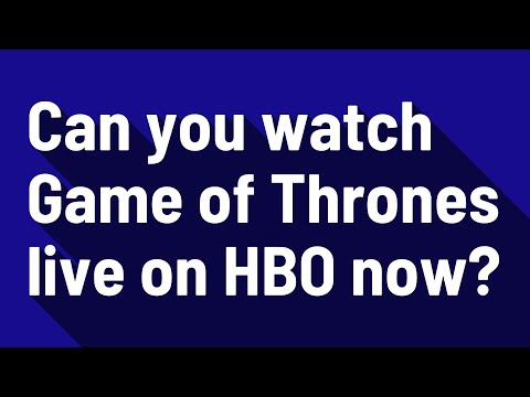 Can You Watch Game Of Thrones Live On HBO Now?
