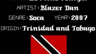 Blazer Dan - Be Mine Tonight - Soca Music