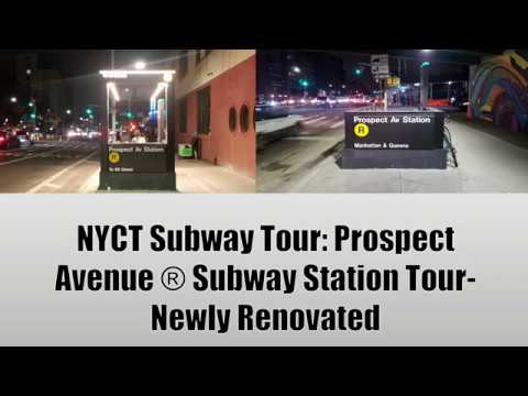 NYCT Subway Tour: Prospect Avenue (4th Avenue, Brooklyn) ® Subway Station Tour (Newly Renovated)