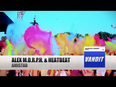 Alex M.O.R.P.H. & Heatbeat - Amistad
