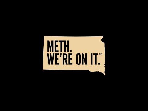 'Meth - We're on it'  says South Dakota campaign