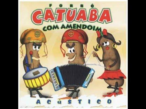 CATUABA COM AMENDOIM - Saga De Um Vaqueiro (com Letra)