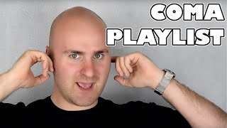 Coma Playlist