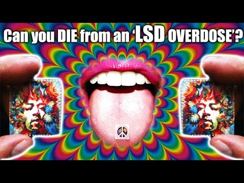 Can an LSD Overdose Kill You? - Big Think