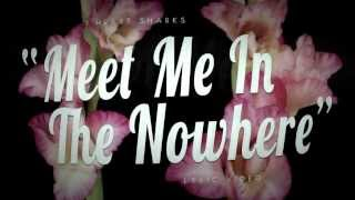 I Heart Sharks - Meet Me In The Nowhere (Lyric Video)