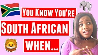 You know you're south african when...    ♡ tamara ten