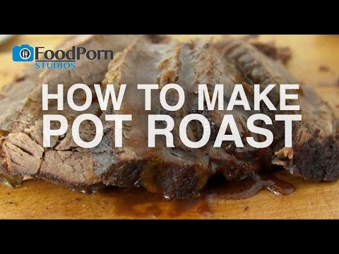How To Make Pot Roast In The Oven