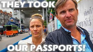 They Took Our Passports in Burma (Myanmar) at the Border - S3:E27