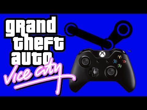 How to Play GTA Vice City on Steam with an Xbox One or Xbox360 Controller  (XInput Device)