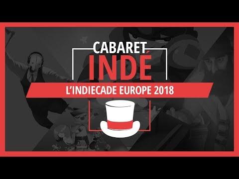 L'IndieCade Europe 2018 | Cabaret Indé