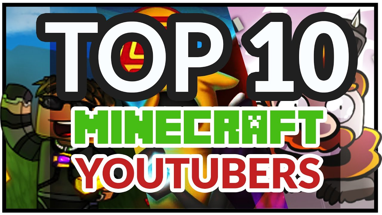 Top 8 Best Minecraft Youtubers (All time Top Ten Minecraft Youtubers)
