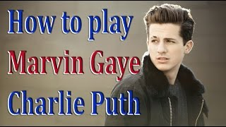 How to play Marvin Gaye Charlie Puth & Meghan Trainor - Piano Tutorial