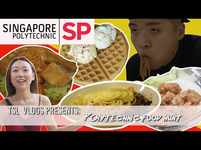 SEARCH FOR THE BEST POLY FOOD: SINGAPORE POLYTECHNIC | TSL Vlogs | EP 31