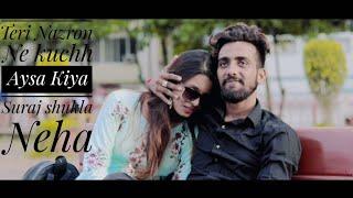 Teri Nazron Ne Kuch Aisa Jadoo Kiya | Suraj shukla Neha l New Viral Song 2018 by Shaarib & Toshi