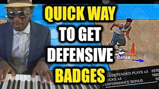 QUICK WAY TO GET DEFENSIVE BADGES I NEVER KNEW ABOUT! GOLD BADGES WITH NO EFFORT- NBA 2K18