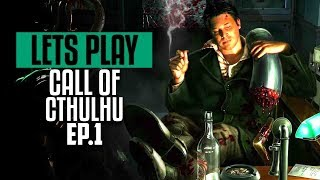 Call of Cthulhu 🔴 Lets Play Ep.1 | The Madness Begins | PC Gameplay
