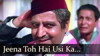 Jeena Toh Hai Usi Ka - Pran - Ashok Kumar - Adhikar - Old Bollywood Songs