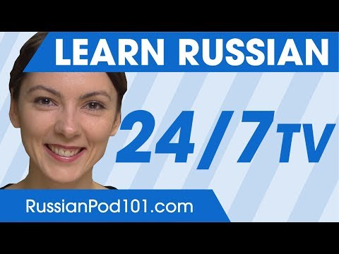 Learn Russian in 24 Hours with RussianPod101 TV