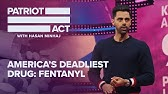 America's Deadliest Drug: FentanylPatriot Act with Hasan MinhajNetflix
