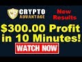 Crypto Advantage Review: $300.00 Profit in 10 Minutes! (New Results Update)