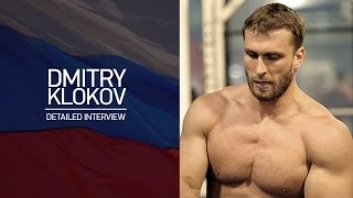 Dmitry Klokov. Detailed interview.