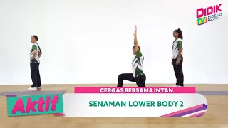 Aktif (2021) | Cergas Bersama Intan – Senaman Lower Body 2