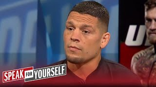 Whitlock 1-on-1: Nate Diaz thinks Conor McGregor should want to fight him | SPEAK FOR YOURSELF