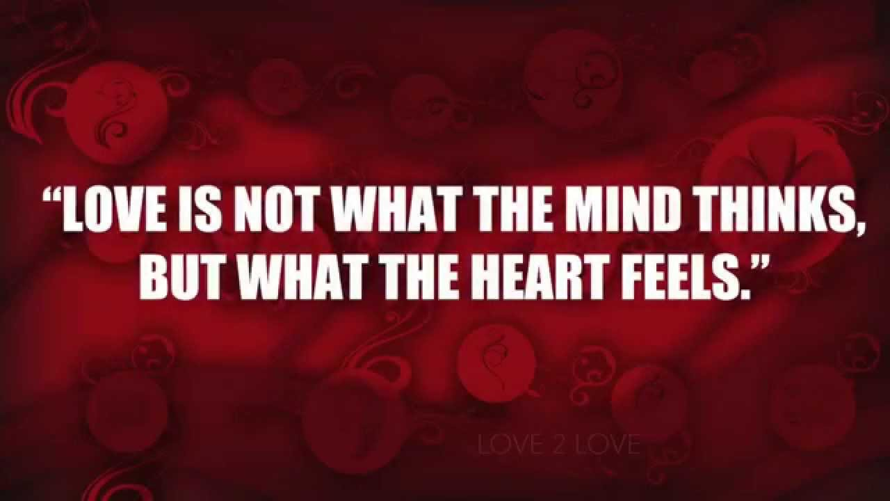"""Need Love Quotes For Him Love Quotes """"love Is Not What The Mind Thinks.""""  Youtube"""