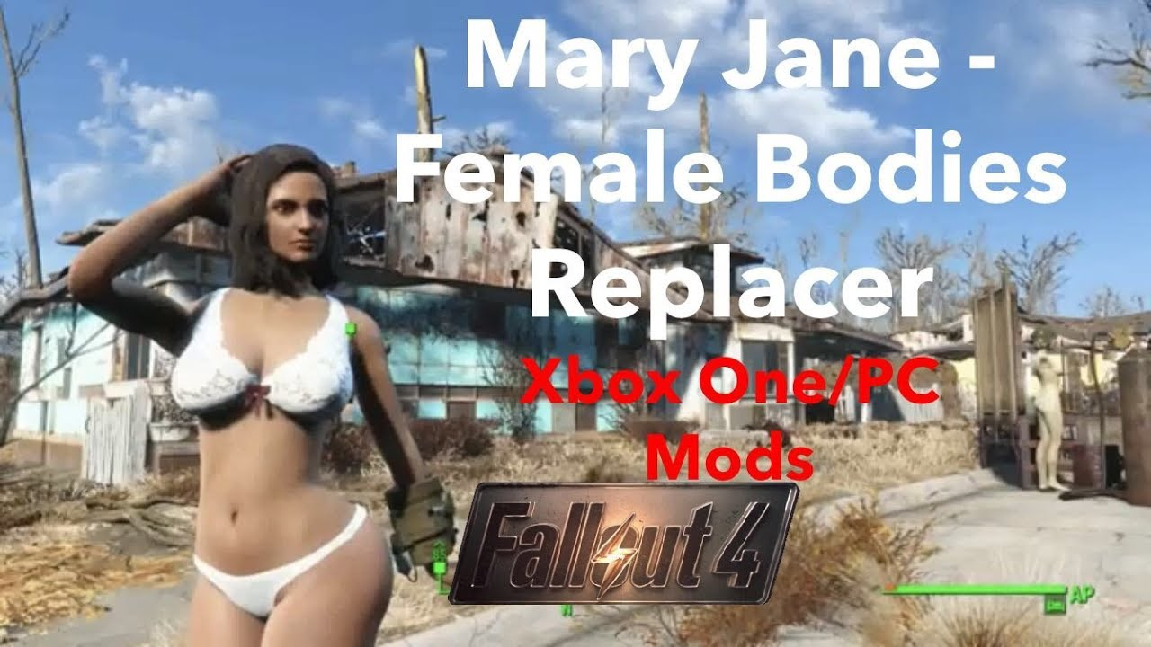 Mary Jane - Female Bodies Replacer Fallout 4 Xbox One/PC Mods