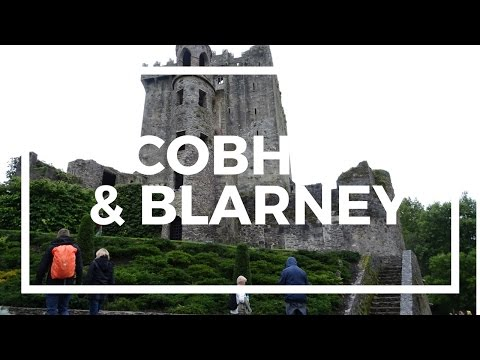 IRELAND TRAVEL BLOG | Cobh and Blarney!