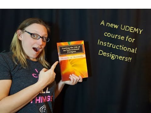 INSTRUCTIONAL DESIGN Course Coming Soon to Udemy.com!