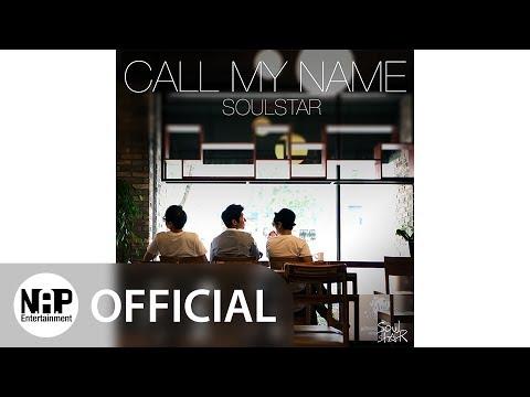 소울스타 SoulStar - Call My Name (Audio)