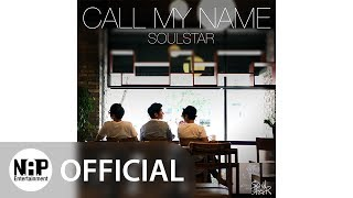 소울스타 SoulStar - Call My Name (Audio)