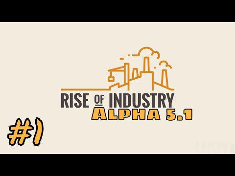 Let's Try Rise of Industry alpha 5.1, Career Mode: Logistics | 04