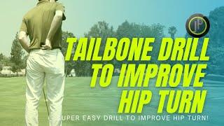 Hip Turn - Improve Your Hip Turn W/1 Min Golf Swing Drill - Tailbone Drill