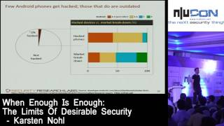 nullcon Goa 2017 - When Enough Is Enough: The Limits Of Desirable Security by Karsten Nohl