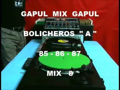 "GAPUL  MIX  -  BOLICHEROS   "" A ""   85 - 86 - 87    Mix  8°"