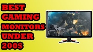 Best Gaming Monitors under 200$ in 2018