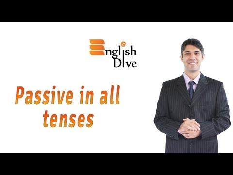 Passive in all tenses
