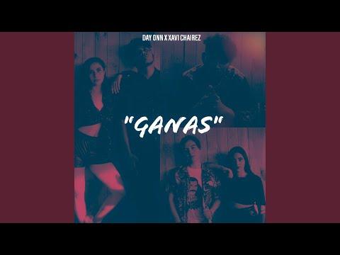 Ganas (feat. Xavi Chairez)
