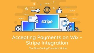Accepting Payments in Wix - Stripe Integration - The Non Coding Founder's Guide