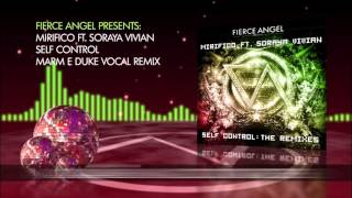 Mirifico Ft  Soraya Vivian - Self Control (Marm E Duke Vocal Remix)