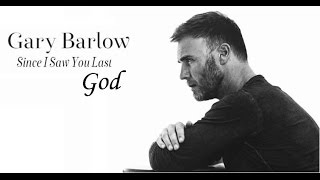 Watch Gary Barlow God video