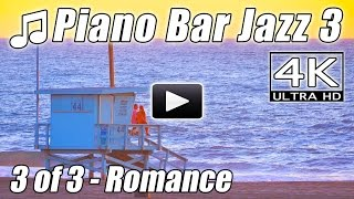 JAZZ PIANO BAR 3 Music Relaxing Lounge Easy Listening Instrumental Smooth Songs Relax 4K Video