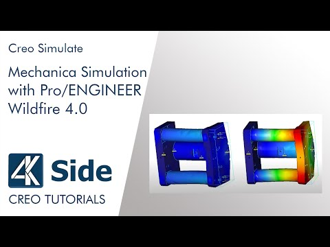 Pro/E Tutorial: Mechanica Simulation With ProE WF4