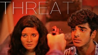 """Threat""- Suspense-Thriller Short Film 