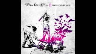 Three Days Grace: Life Starts Now - Life Starts Now