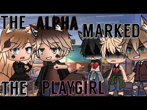 The Alpha Marked The PlayGirl || Gacha Life Mini Movie || • GLMM •