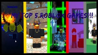 My Top 5 ROBLOX Games 2019!