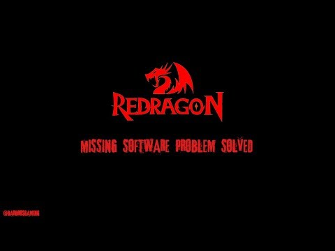 Redragon Products: Missing Software Problem Solved